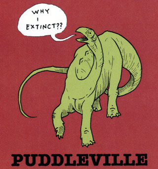 [ Image: Advertisement for graphic-novel collective 'Puddleville', depicting a confused dinosaur asking, 'Why I Extinct?' ]