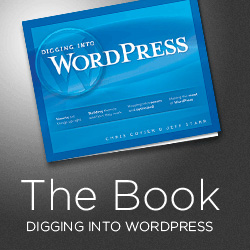 [ Digging into WordPress ]