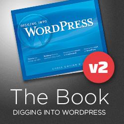 [ Digging into WordPress v2 ]
