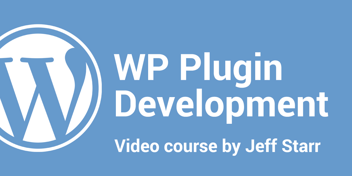 [ WordPress: Plugin Development ]