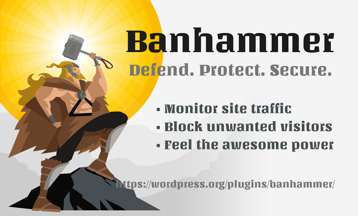 [ Banhammer - Protect your site from enemy hordes! ]
